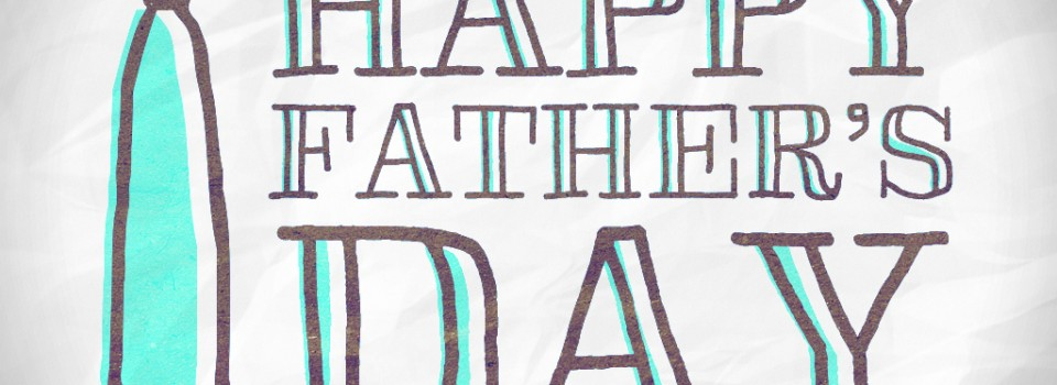 Fathers Day 2016
