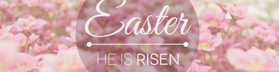 Easter_-_He_is_Risen